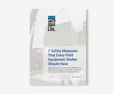 7 Safety Measures Every Field Equipment Shelter Should Have