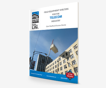 Case Studies for Field Equipment Shelters in the TELECOM Industry